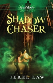 Shadow Chaser ebook by Jerel Law