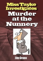 Murder at the Nunnery ebook by Jim Green