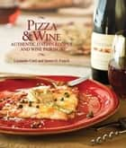 Pizza & Wine ebook by James Fraioli