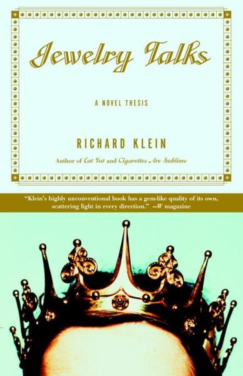 Jewelry Talks - A Novel Thesis eBook by Richard Klein