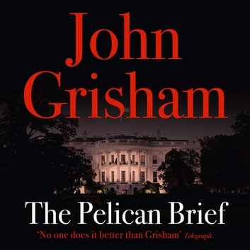The Pelican Brief audiobook by John Grisham