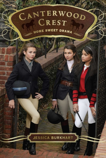 Home Sweet Drama ebook by Jessica Burkhart