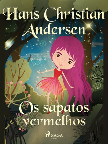 Os sapatos vermelhos ebook by Hans Christian Andersen