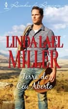 Terra do Céu Aberto eBook by Gracinda Vasconcelos, Linda Lael Miller