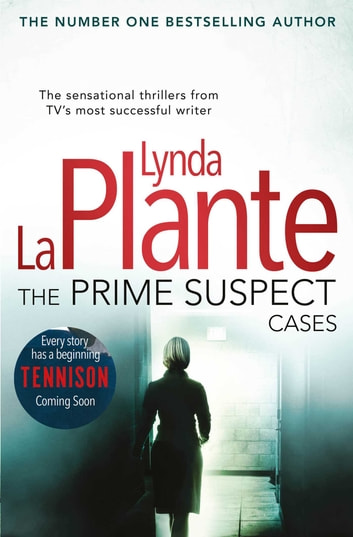 The Prime Suspect Cases ebook by Lynda La Plante