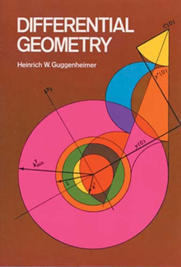 Differential Geometry ebook by Heinrich W. Guggenheimer