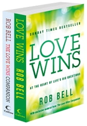 Love Wins and The Love Wins Companion ebook by Rob Bell
