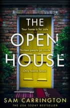 The Open House ebook by Sam Carrington