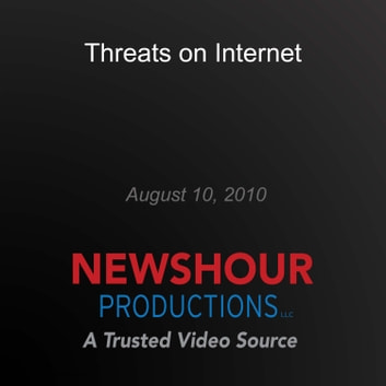 Threats on Internet audiobook by PBS NewsHour