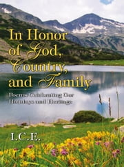 In Honor of God, Country, and Family ebook by I.C.E.