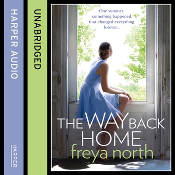 The Way Back Home audiobook by Freya North