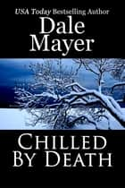 Chilled By Death 電子書 by Dale Mayer