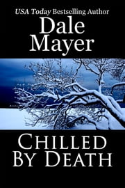Chilled By Death ebook by Dale Mayer