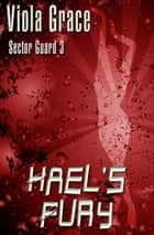 Hael's Fury ebook by Viola Grace