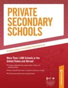 Private Secondary Schools: Traditional Day and Boarding Schools ebook by Peterson's