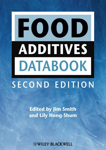 Food Additives Data Book ebook by Jim Smith,Lily Hong-Shum