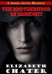 The Brotherhood of Darkness ebook by Elizabeth Chater