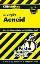 CliffsNotes on Virgil's Aeneid ebook by Richard McDougall, Suzanne Pavlos