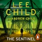 The Sentinel - (Jack Reacher 25) audiobook by