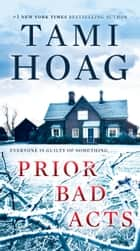 Prior Bad Acts - A Novel ebook by Tami Hoag