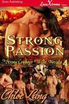 Strong Passion ebook by Chloe Lang