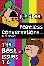 The Best of Pointless Conversations ebook by Scott Tierney