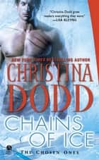 Chains of Ice ebook by Christina Dodd
