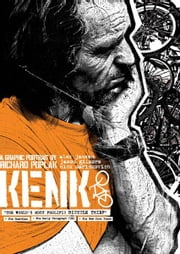 KENK: A Graphic Portrait ebook by Alex Jansen (Concept, Producer), Richard Poplak (Writer), Jason Gilmore (Filmmaker, Designer), Nick Marinkovich (Illustrator), Pop Sandbox (Publisher)