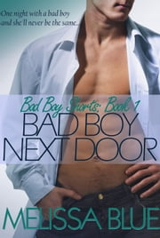 Bad Boy Next Door ebook by Melissa Blue