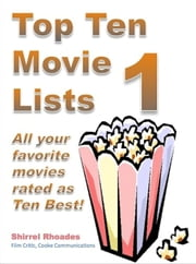 Top Ten Movie Lists 1 ebook by Shirrel Rhoades
