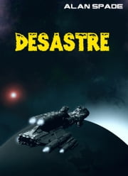 Désastre eBook by Alan Spade