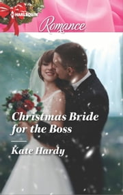 Christmas Bride for the Boss ebook by Kate Hardy