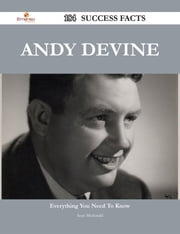 Andy Devine 184 Success Facts - Everything you need to know about Andy Devine ebook by Sean Mcdonald
