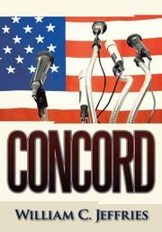 Concord ebook by William C. Jeffries