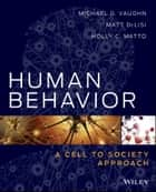 Human Behavior ebook by Michael G. Vaughn,Matt DeLisi,Holly C. Matto