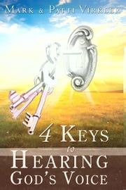 4 Keys to Hearing God's Voice ebook by Mark Virkler
