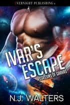 Ivar's Escape ebook by N. J. Walters