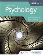 Psychology for the IB Diploma Second edition eBook by Jean-Marc Lawton, Eleanor Willard