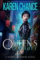 Queen's Gambit ebook by Karen Chance