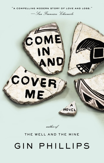 Come in and Cover Me eBook by Gin Phillips