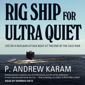 Rig Ship for Ultra Quiet audiobook by P. Andrew Karam
