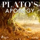 Plato's Apology audiobook by – Plato
