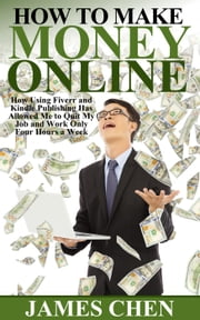 How to Make Money Online ebook by James Chen