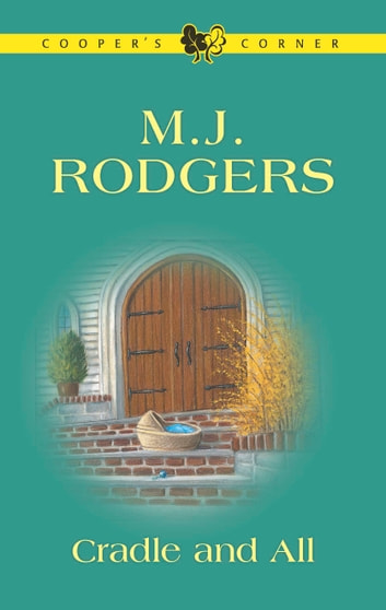 Cradle and All ebook by M.J. Rodgers