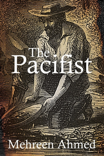 The Pacifist ebook by Mehreen Ahmed