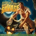 Doc Savage - Death's Dark Domain audiobook by
