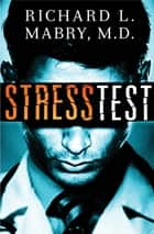 Stress Test ebook by Richard Mabry