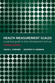 Health Measurement Scales: A practical guide to their development and use ebook by Walter Bagehot,Miles Taylor