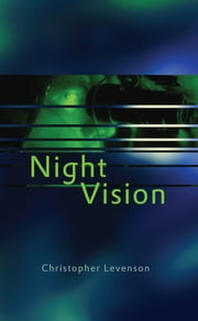 Night Vision ebook by Christopher Levenson