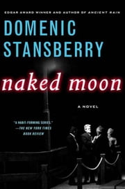 Naked Moon ebook by Domenic Stansberry